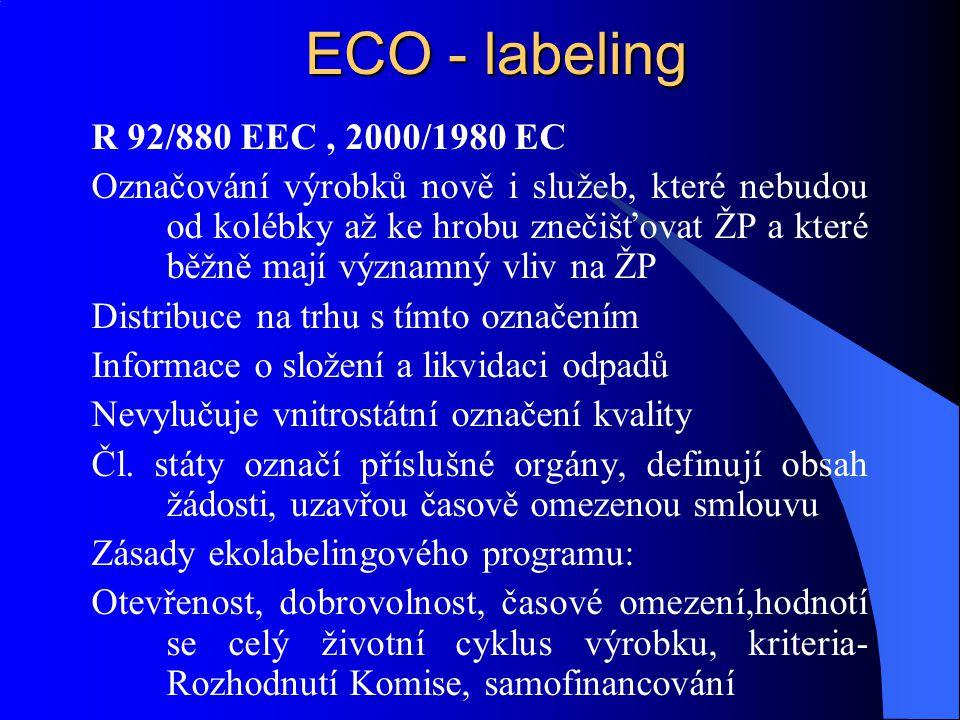 ECO - labeling R 92/880 EEC , 2000/1980 EC