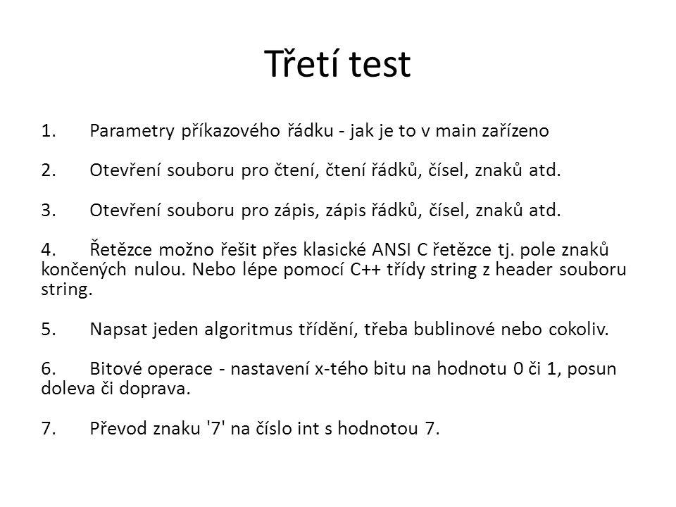 Třetí test