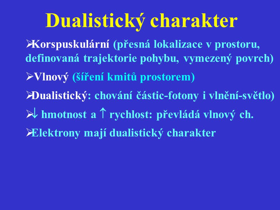 Dualistický charakter