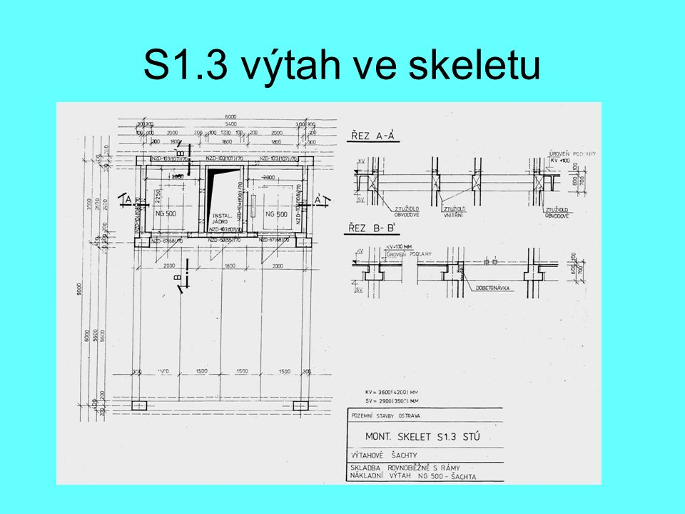 S1.3 výtah ve skeletu