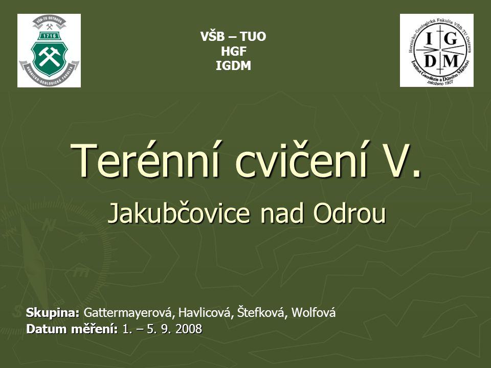 Terénní cvičení V. Jakubčovice nad Odrou