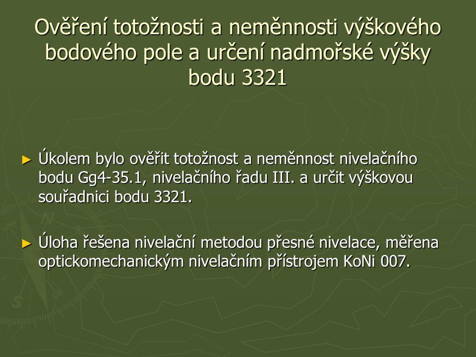 Ověření totožnosti a neměnnosti výškového bodového pole a určení nadmořské výšky bodu 3321