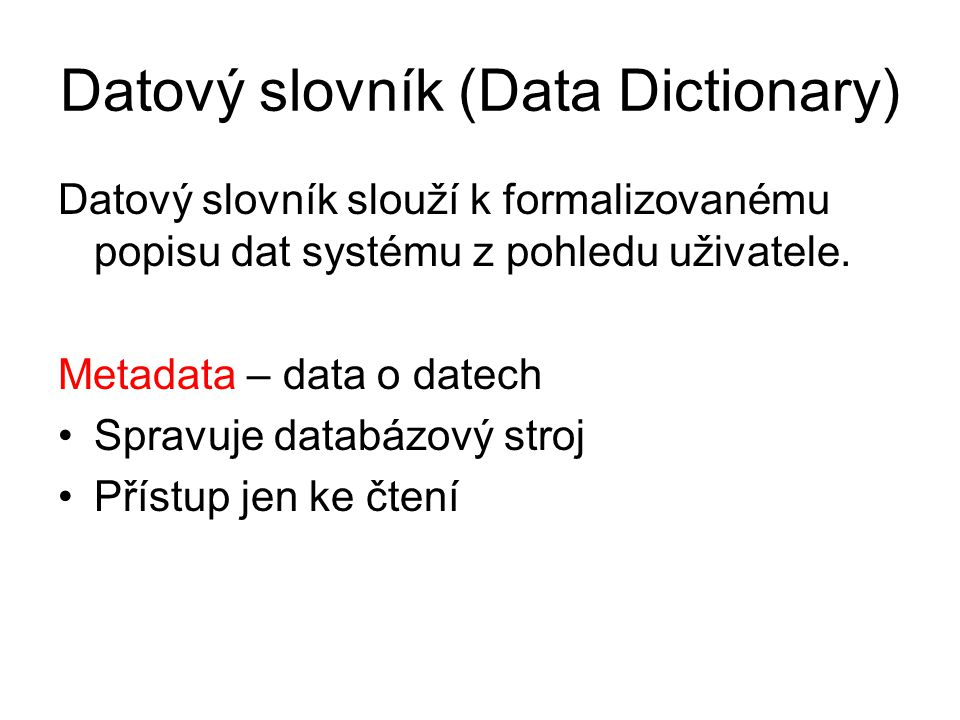 Datový slovník (Data Dictionary)