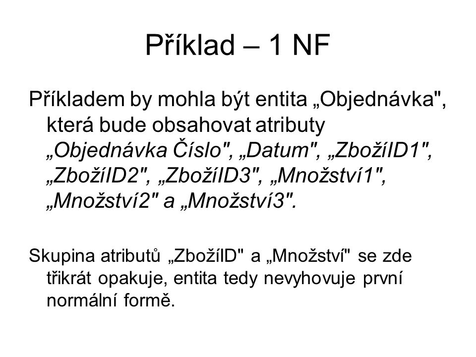 Příklad – 1 NF