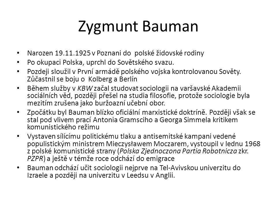 Zygmunt Bauman Narozen 19.11.1925 v Poznani do polské židovské rodiny