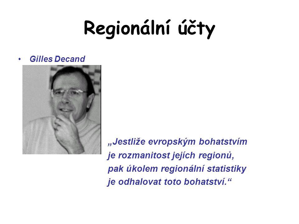 """Regionální účty """"Jestliže evropským bohatstvím"""