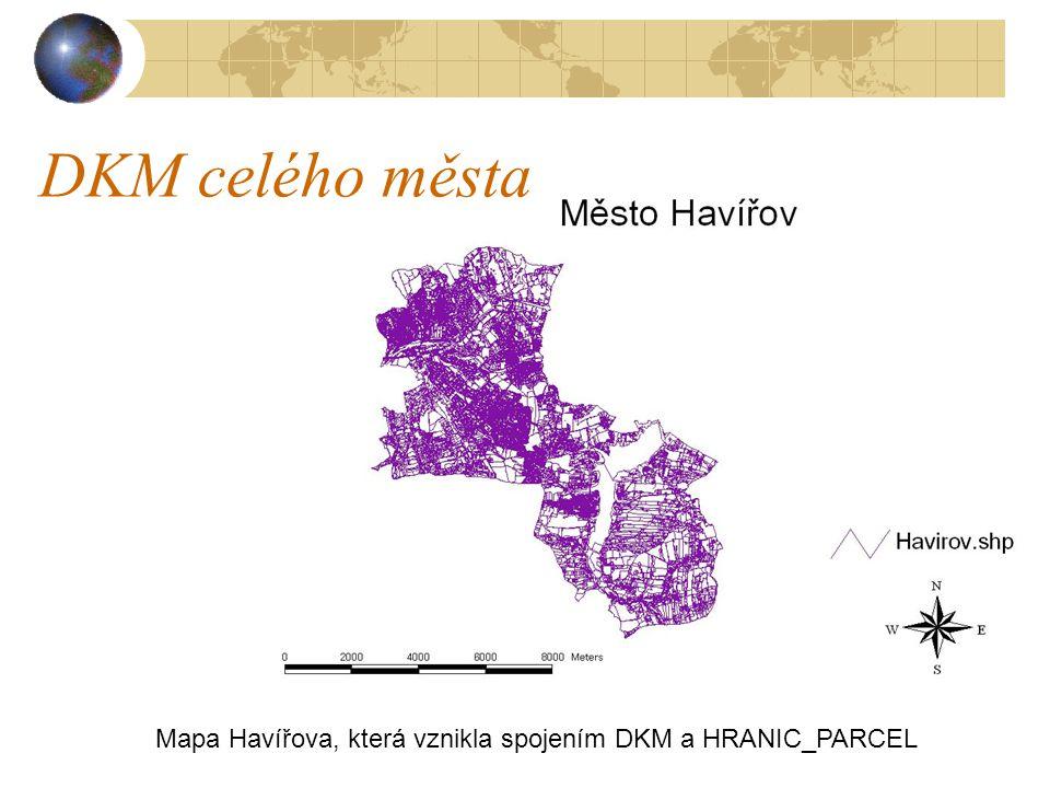 DKM celého města Mapa Havířova, která vznikla spojením DKM a HRANIC_PARCEL