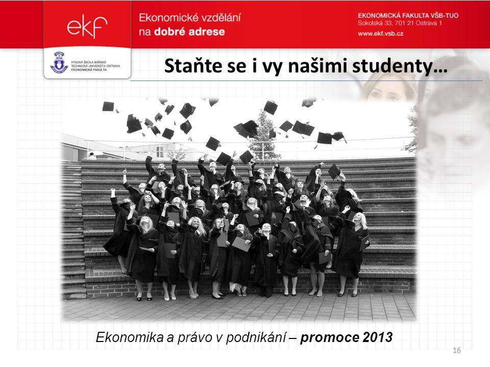 Staňte se i vy našimi studenty…