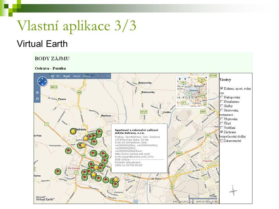 Vlastní aplikace 3/3 Virtual Earth