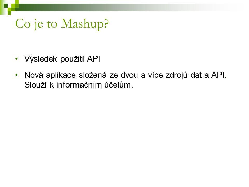 Co je to Mashup Výsledek použití API