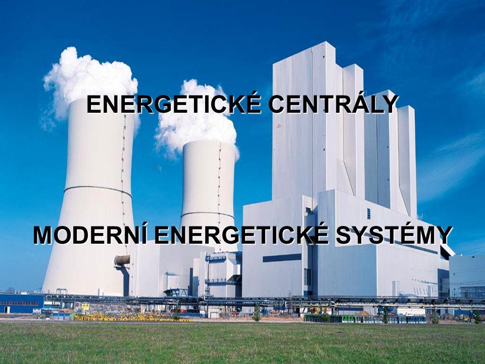 MODERNÍ ENERGETICKÉ SYSTÉMY