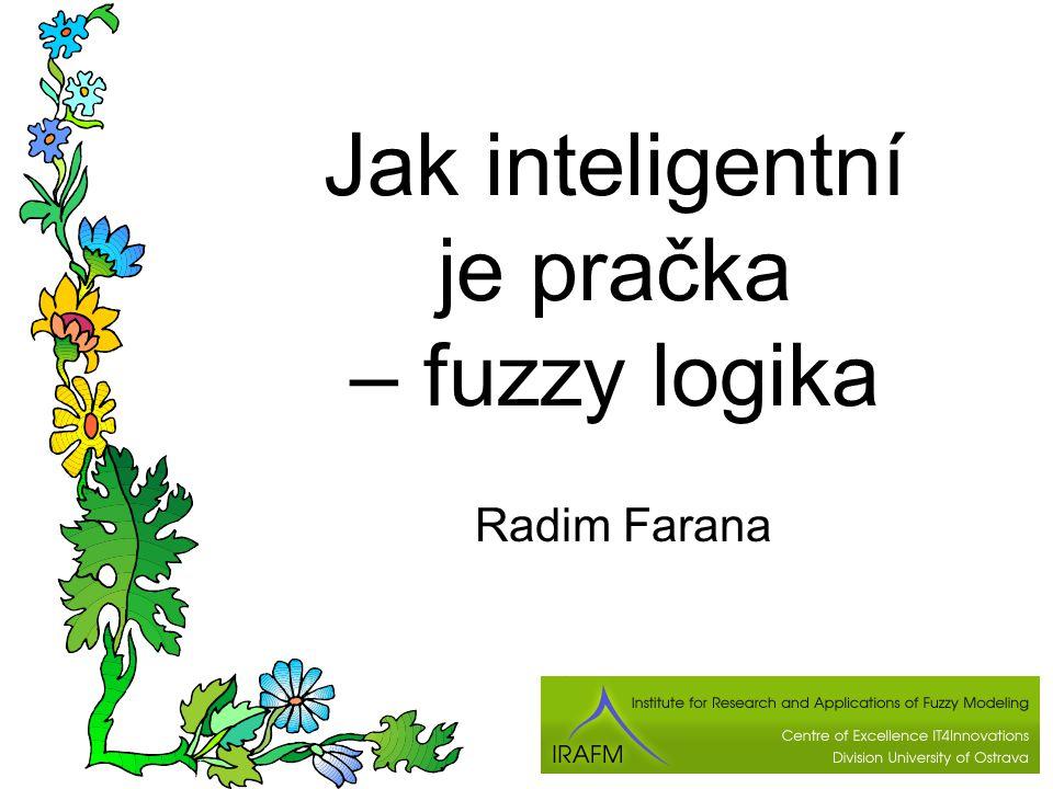 Jak inteligentní je pračka – fuzzy logika