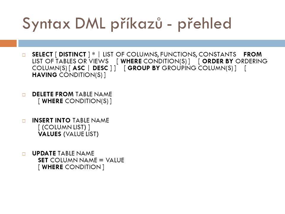 Syntax DML příkazů - přehled