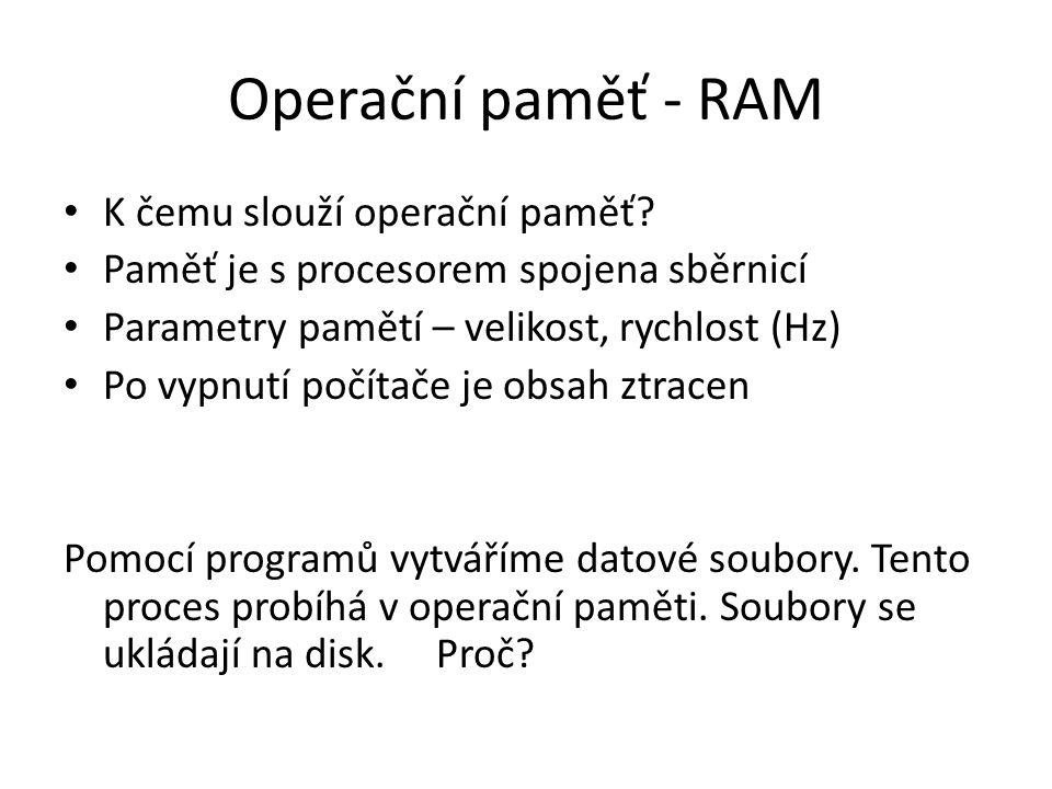 Operační paměť - RAM K čemu slouží operační paměť