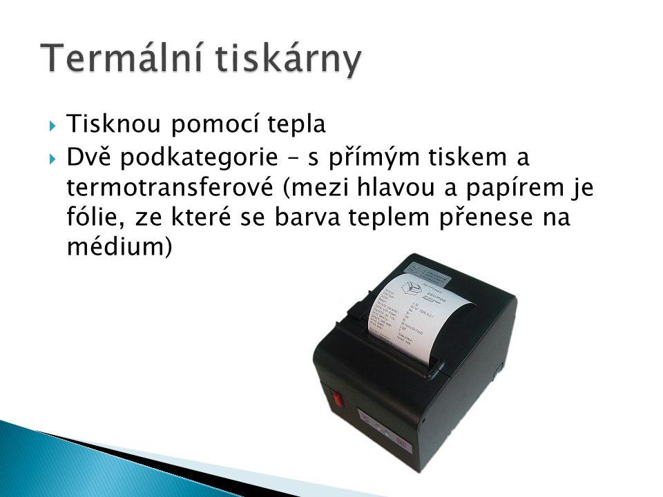 Termální tiskárny Tisknou pomocí tepla