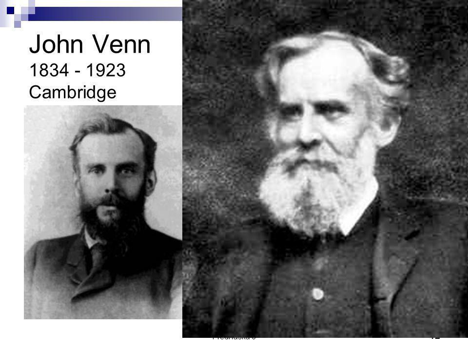 John Venn 1834 - 1923 Cambridge Přednáška 6