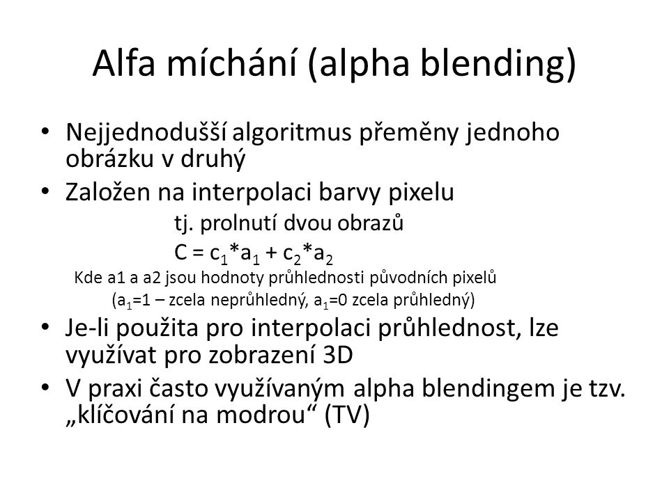 Alfa míchání (alpha blending)
