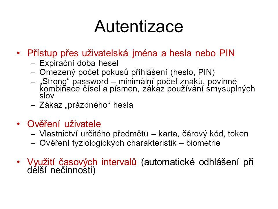 Autentizace Přístup přes uživatelská jména a hesla nebo PIN