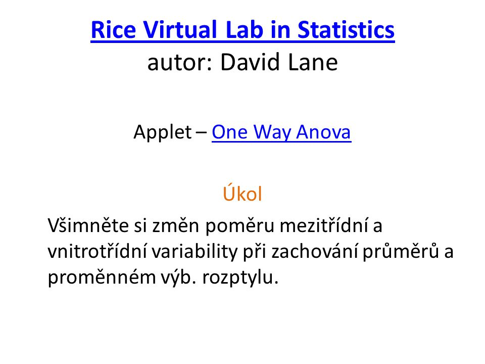 Rice Virtual Lab in Statistics autor: David Lane