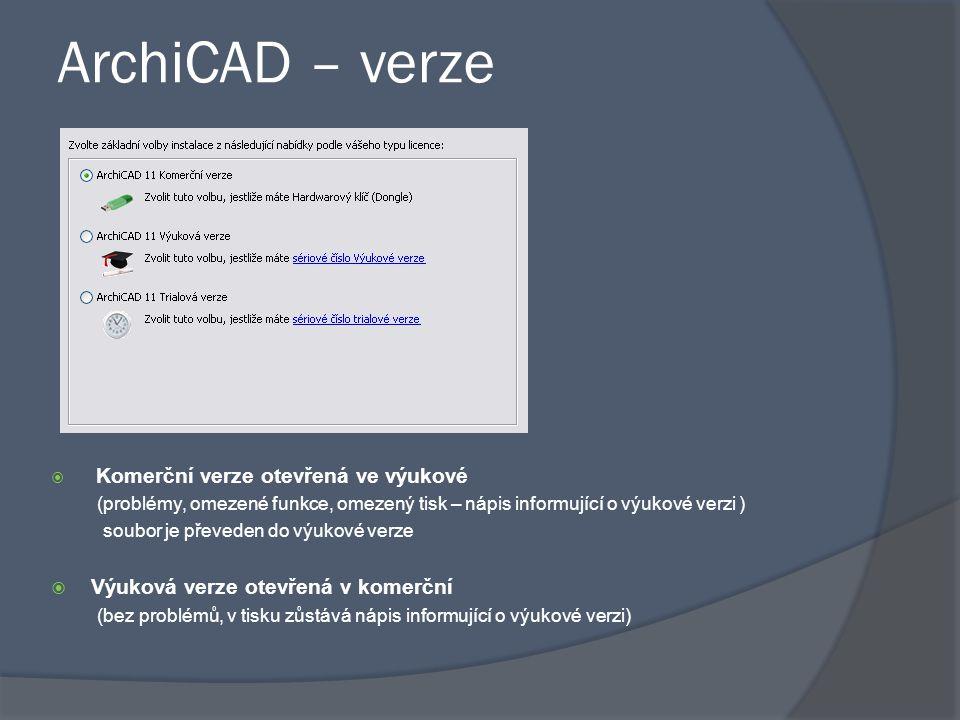 ArchiCAD – verze Výuková verze otevřená v komerční