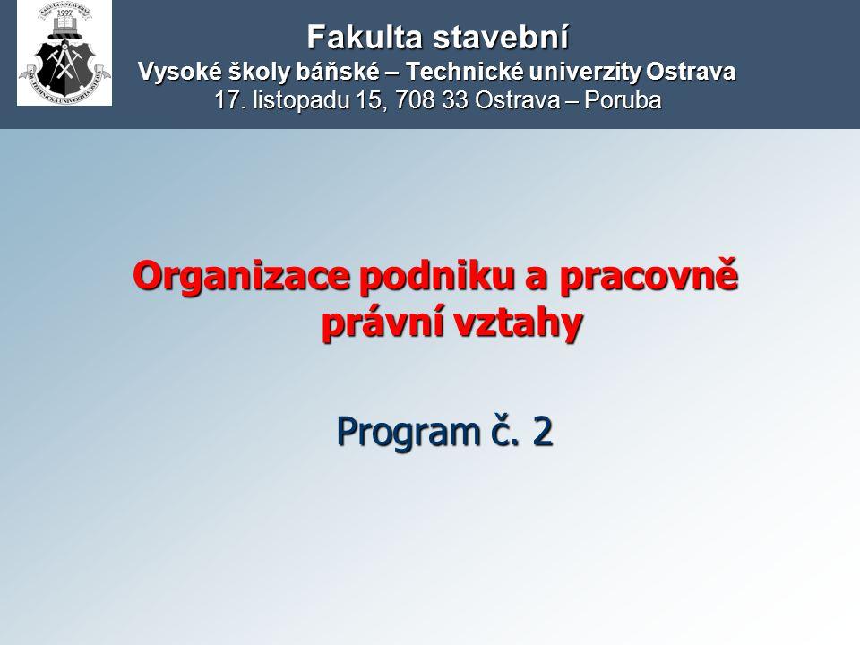 Organizace podniku a pracovně právní vztahy