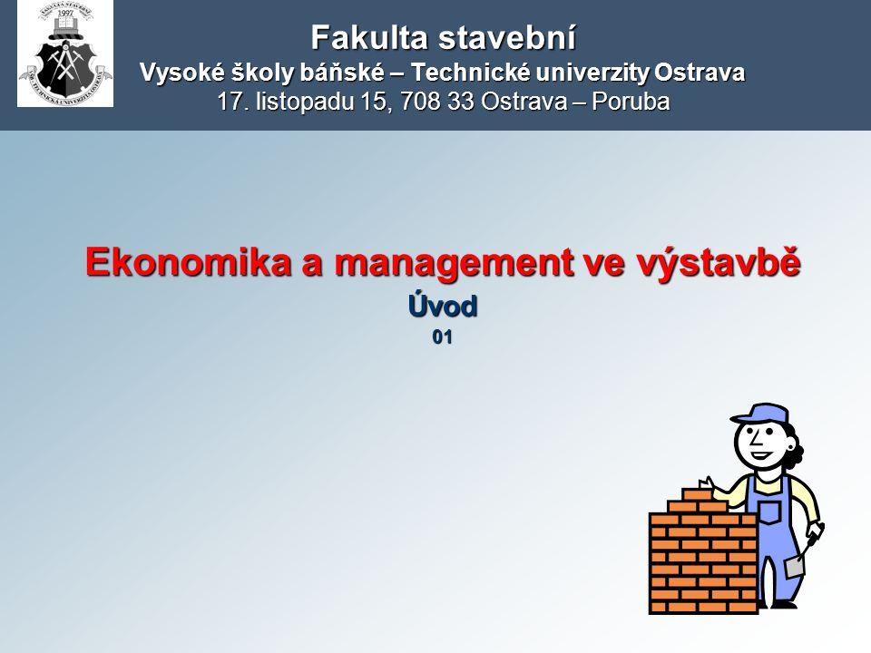 Ekonomika a management ve výstavbě