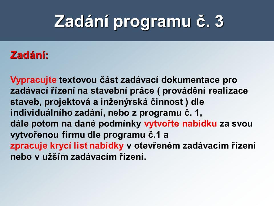 Zadání programu č. 3 Zadání: