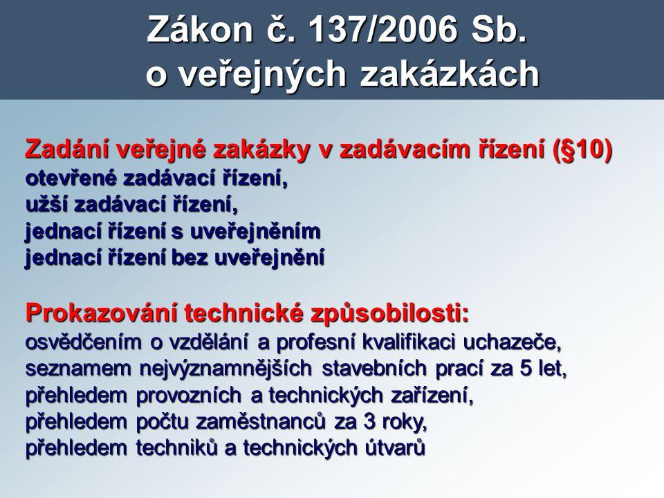 Zákon č. 137/2006 Sb. o veřejných zakázkách