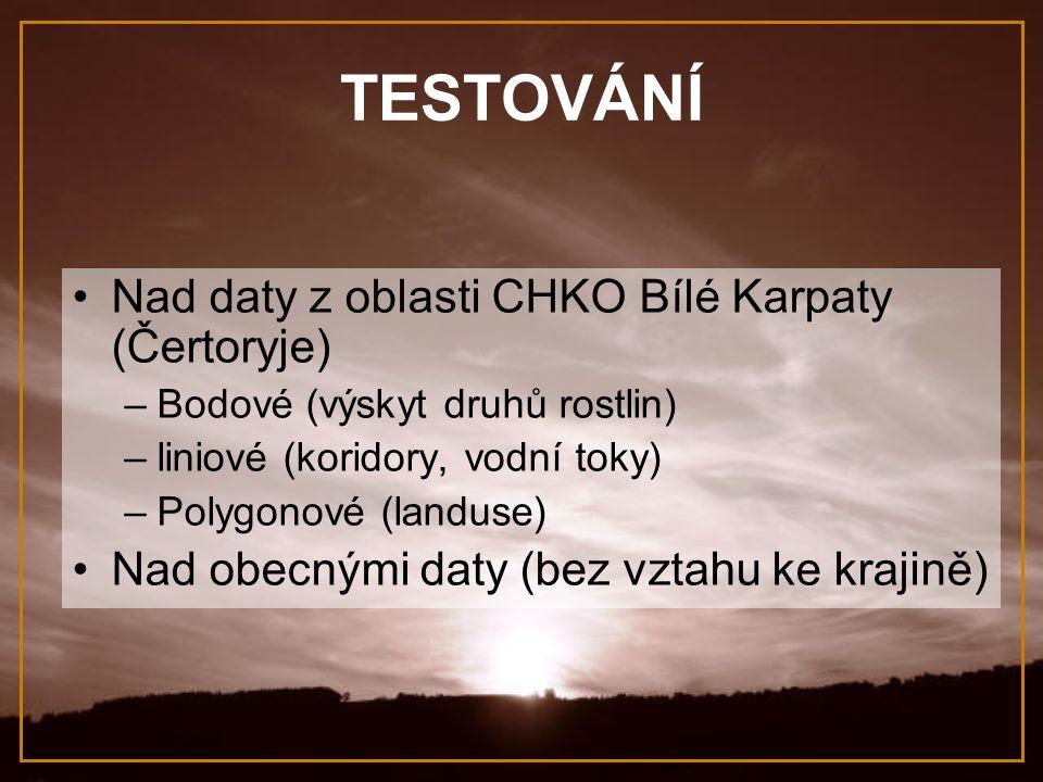 TESTOVÁNÍ Nad daty z oblasti CHKO Bílé Karpaty (Čertoryje)
