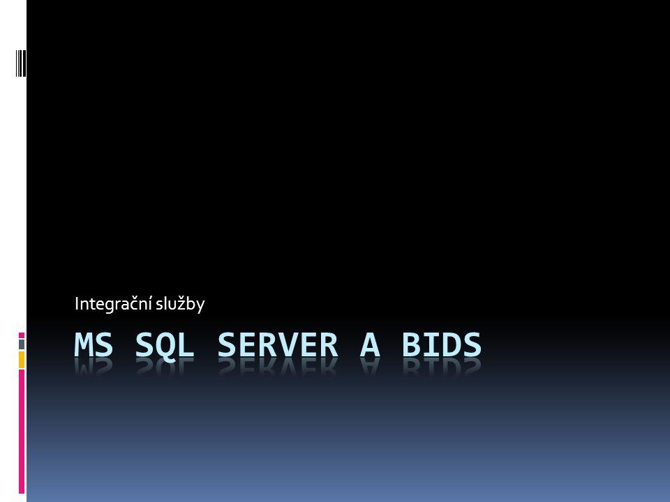 Integrační služby MS SQL Server a BIDS