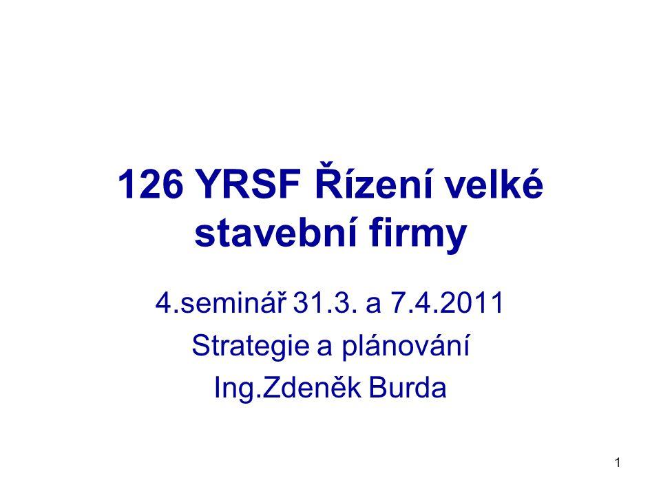 126 YRSF Řízení velké stavební firmy