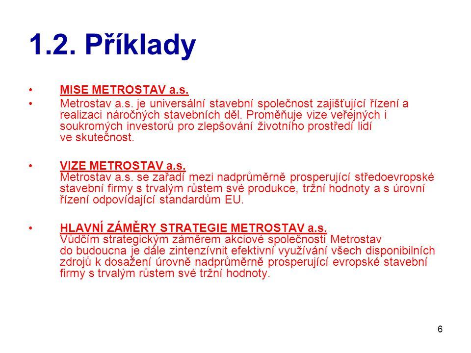 1.2. Příklady MISE METROSTAV a.s.
