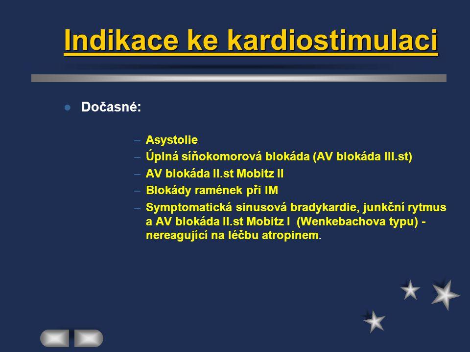 Indikace ke kardiostimulaci