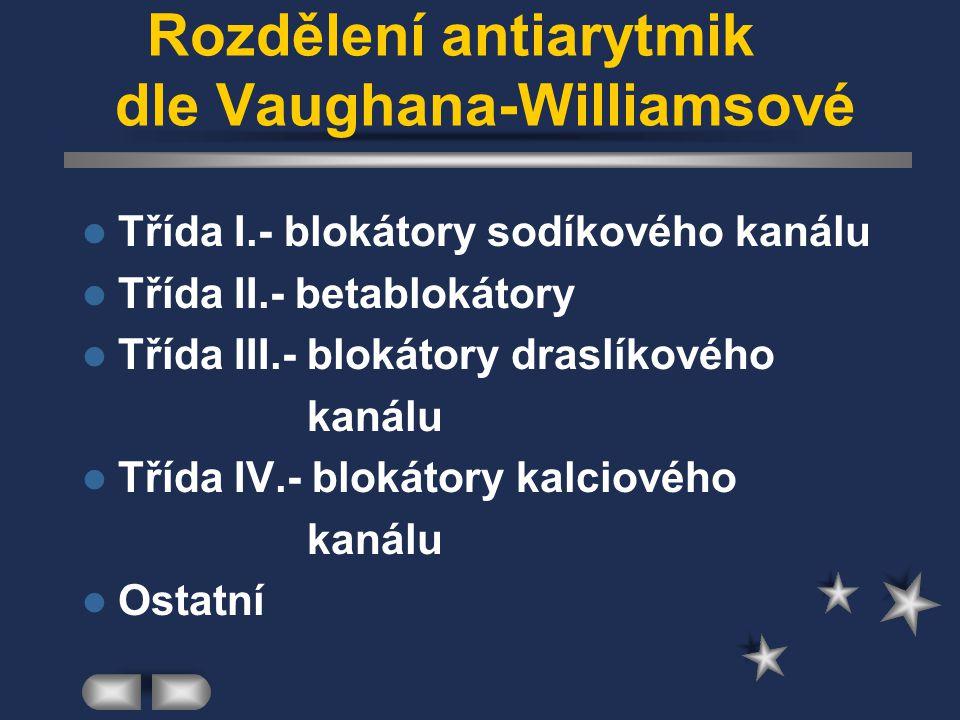 Rozdělení antiarytmik dle Vaughana-Williamsové