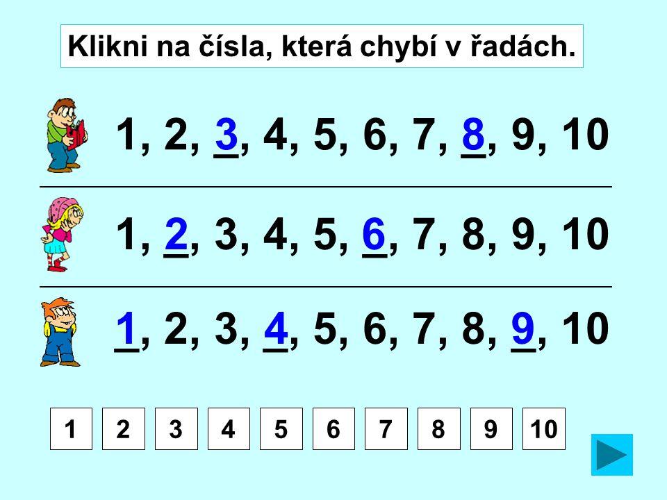 Klikni na čísla, která chybí v řadách.