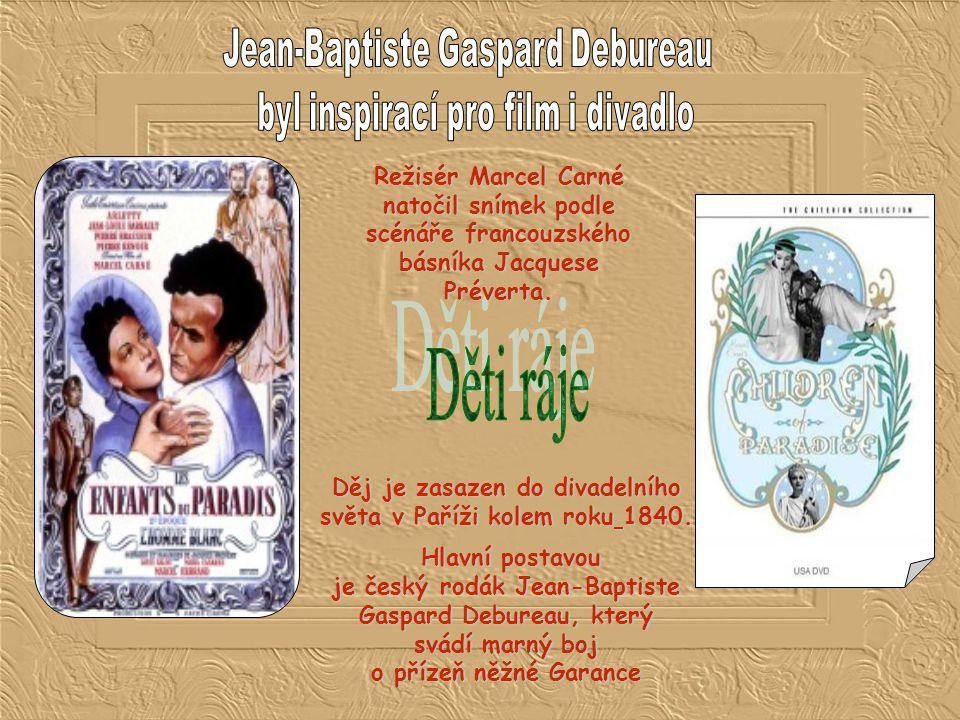 Děti ráje Jean-Baptiste Gaspard Debureau