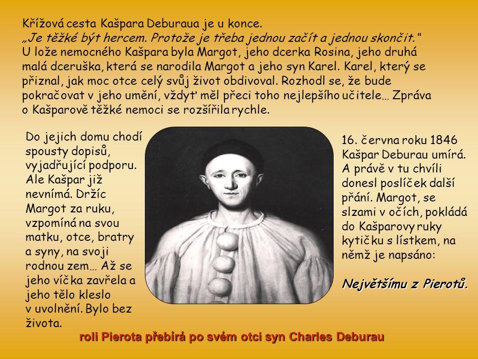 roli Pierota přebírá po svém otci syn Charles Deburau