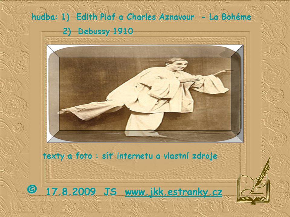 hudba: 1) Edith Piaf a Charles Aznavour - La Bohéme