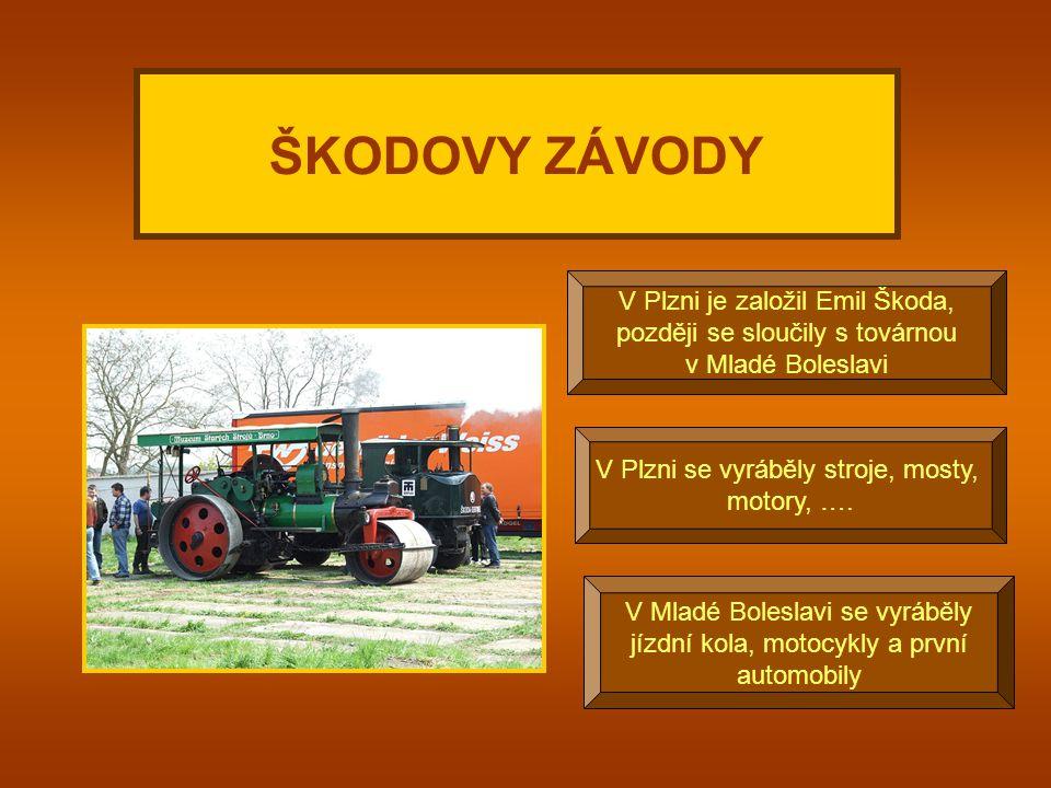 ŠKODOVY ZÁVODY V Plzni je založil Emil Škoda,