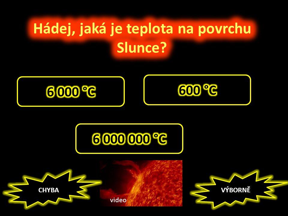 Hádej, jaká je teplota na povrchu Slunce