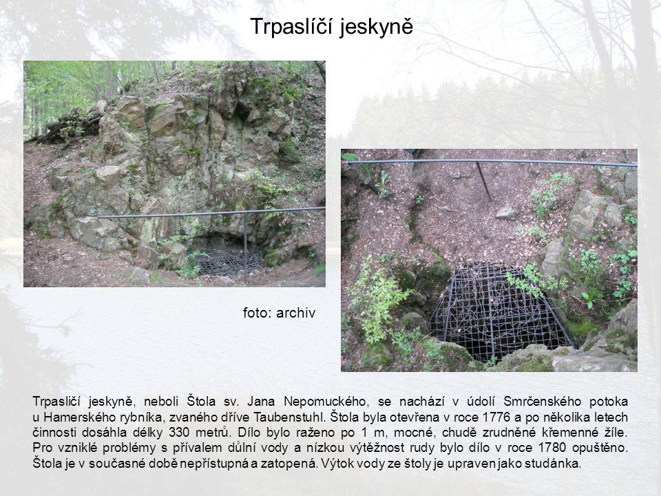 Trpaslíčí jeskyně foto: archiv