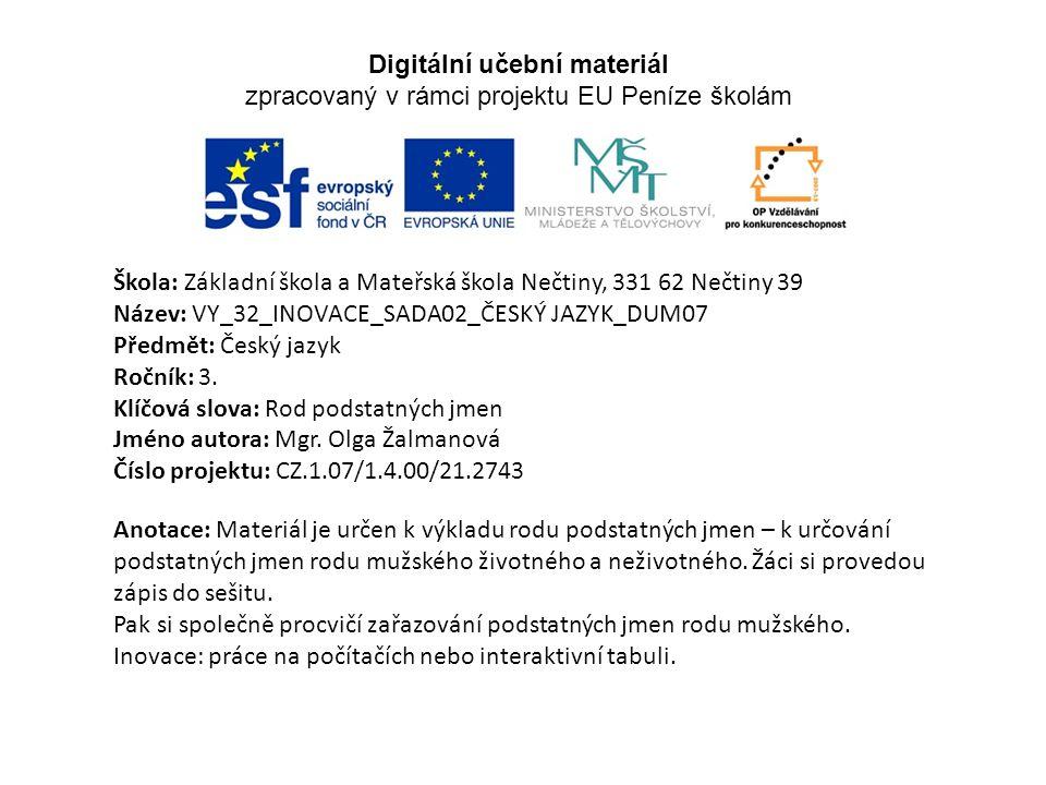 Digitální učební materiál zpracovaný v rámci projektu EU Peníze školám