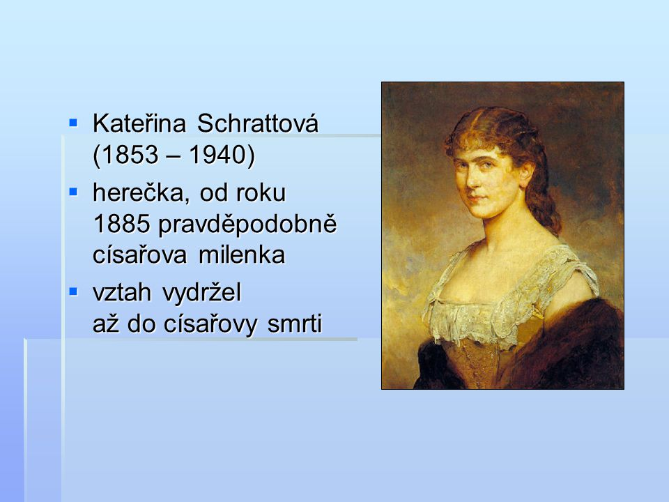 Kateřina Schrattová (1853 – 1940)