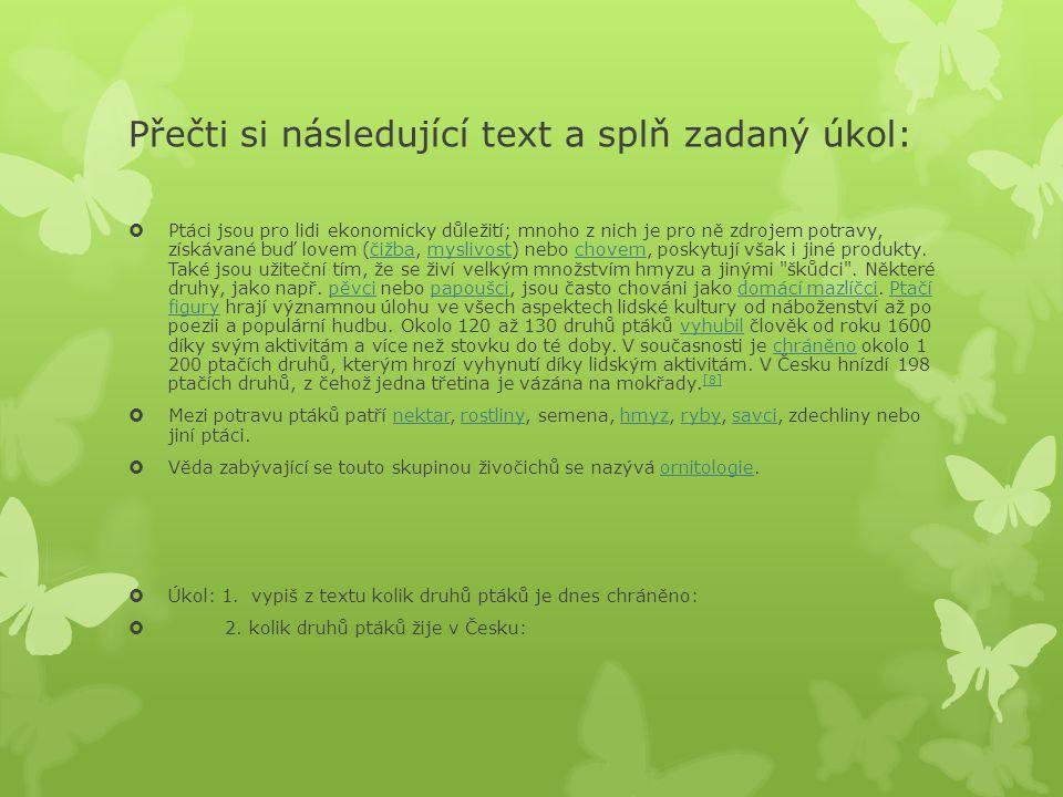Přečti si následující text a splň zadaný úkol: