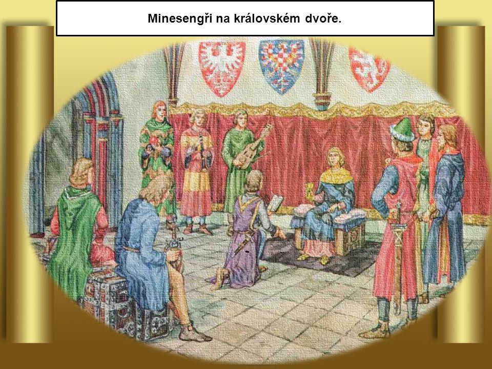 Minesengři na královském dvoře.