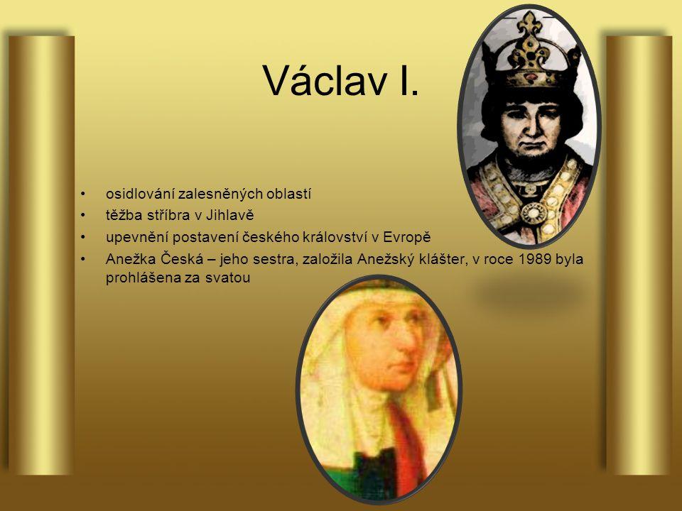 Václav I. osidlování zalesněných oblastí těžba stříbra v Jihlavě