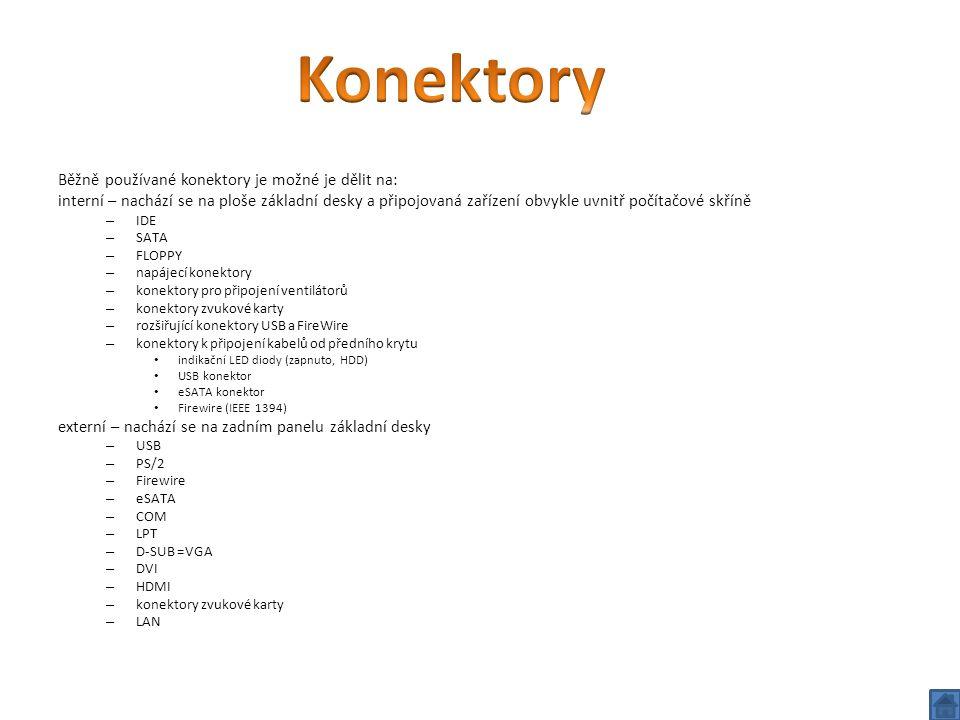 Konektory Běžně používané konektory je možné je dělit na: