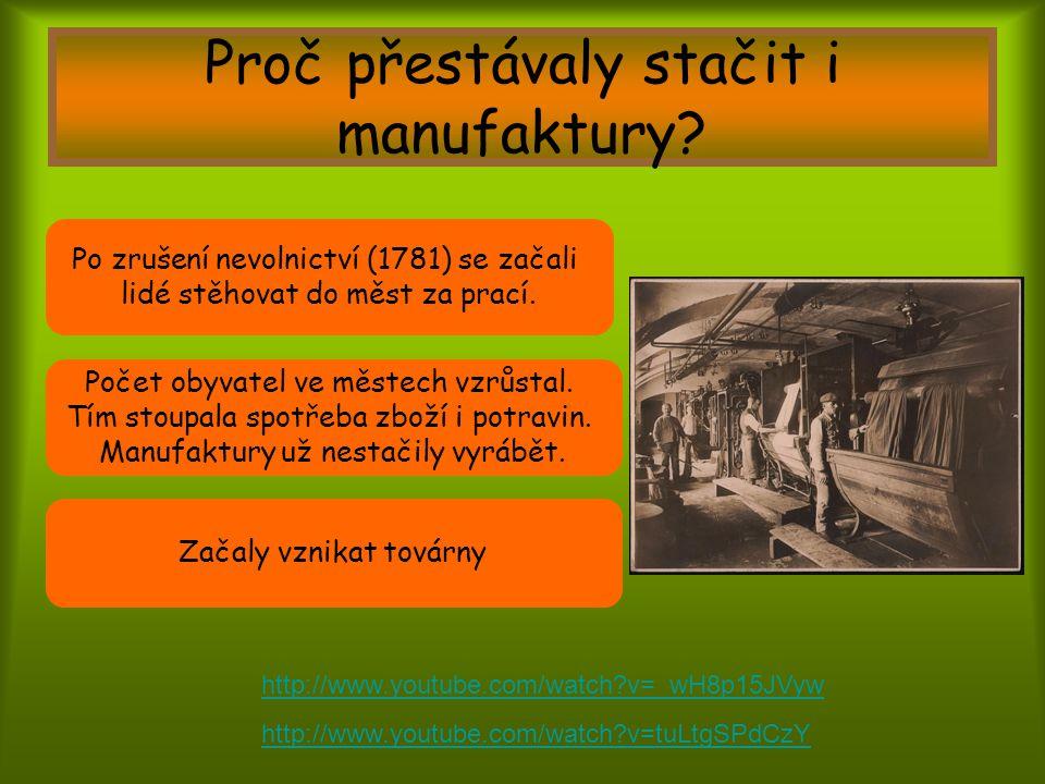 Proč přestávaly stačit i manufaktury