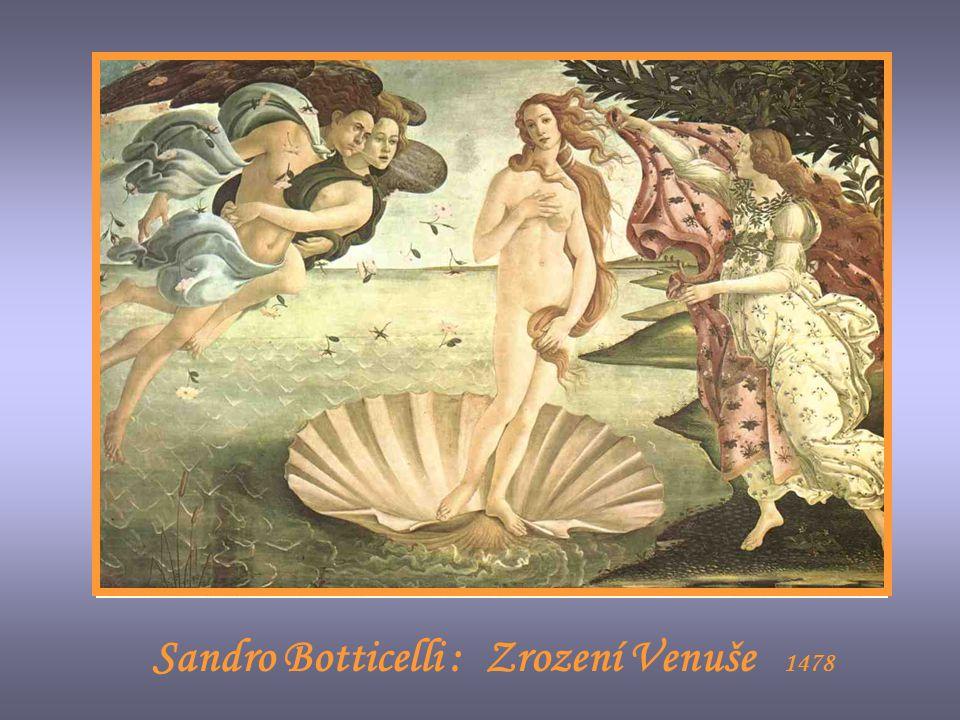 Sandro Botticelli : Zrození Venuše 1478