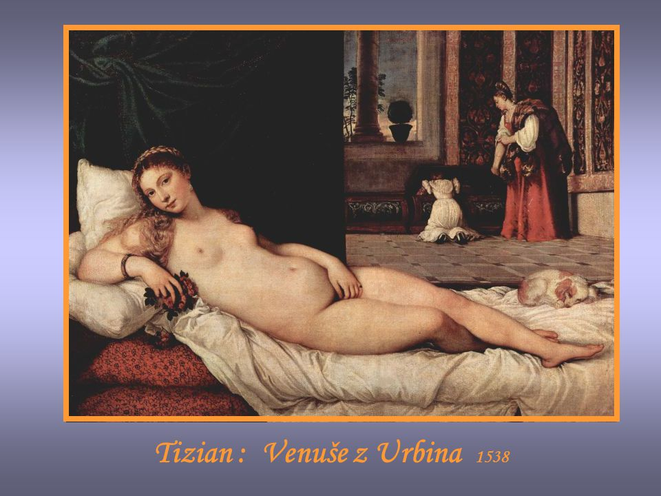 Tizian : Venuše z Urbina 1538